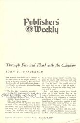 THROUGH FIRE AND FLOOD WITH THE COLOPHON. John T. Winterich