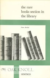 THE RARE BOOKS SECTION IN THE LIBRARY. Pierre Breillat.