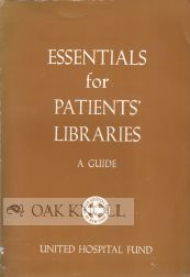 ESSENTIALS FOR PATIENTS' LIBRARIES: A GUIDE.