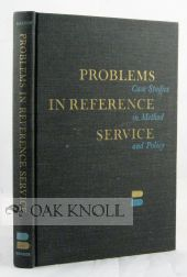 PROBLEMS IN REFERENCE SERVICE. Thomas J. Galvin