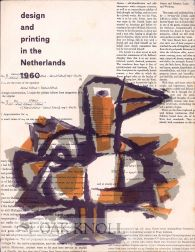 DESIGN AND PRINTING IN THE NETHERLANDS 1960.