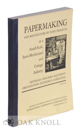 PAPERMAKING AND MANUFACTURE OF PAPER PRODUCTS. J. Ben Lieberman.