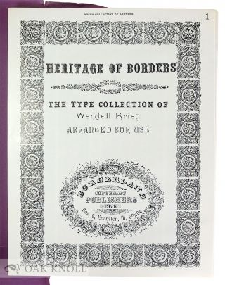 HERITAGE OF BORDERS, THE TYPE COLLECTION OF WENDELL KRIEG.