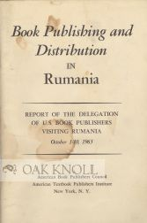 BOOK PUBLISHING AND DISTRIBUTION IN RUMANIA. W. Bradford Wiley