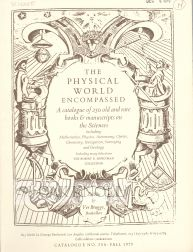 THE PHYSICAL WORLD ENCOMPASSED. A CATALOGUE OF 250 OLD AND RARE BOOKS