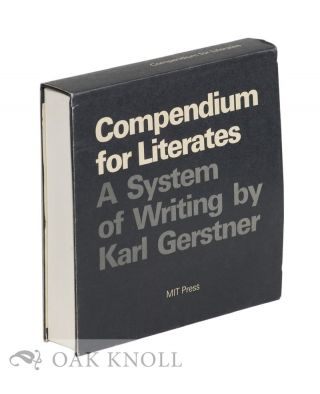 COMPENDIUM FOR LITERATES, A SYSTEM OF WRITING. Karl Gerstner