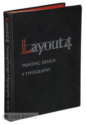 LAYOUT 4, PRINTING DESIGN + TYPOGRAPHY. Charles J. Felten