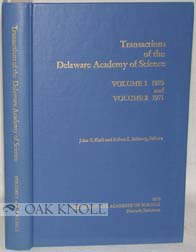 TRANSACTIONS OF THE DELAWARE ACADEMY OF SCIENCE. VOLUME 1 1970 AND VOLUME 2 1971. EDITED BY JOHN C. KRAFT AND ROBERT L. SALSBURY