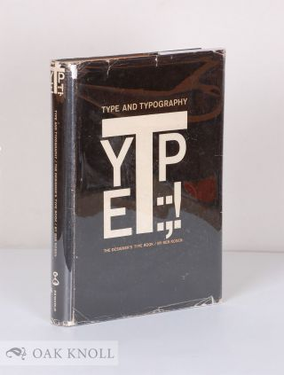 TYPE AND TYPOGRAPHY, THE DESIGNER'S TYPE BOOK. Ben Rosen