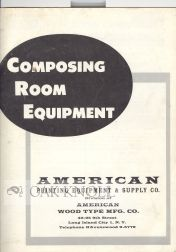 COMPOSING ROOM EQUIPMENT. American Printing