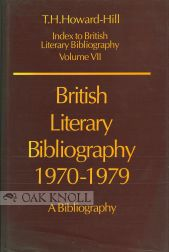 BRITISH LITERARY BIBLIOGRAPHY, 1970-1979, A BIBLIOGRAPHY. Trevor Howard-Hill