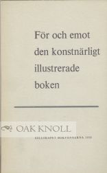 FOR OCH EMOT DEN KONSTNARLIGHT ILLUSTRERADE BOKEN [FOR AND AGAINST THE ARTISTICALLY ILLUSTRATED BOOK