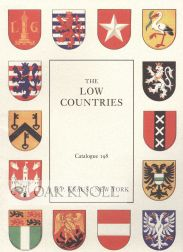 LOW COUNTRIES, BOOKS AND MANUSCRIPTS RELATING TO OR ORIGINATING IN HOLLAND AND BELGIUM. 198
