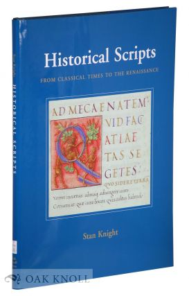 HISTORICAL SCRIPTS FROM CLASSICAL TIMES TO THE RENAISSANCE. Stan Knight