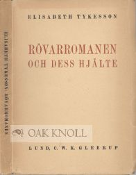 "ROVARROMANEN OCH DESS HJALTE I 1800-TALETS SVENSKA FOLKLASNING. [THE ""ROBBER-NOVEL"" AND ITS HERO..."