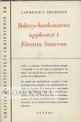 BOKTRYCKARKONSTENS UPPKOMST I FORENTA STATERNA [THE RISE OF THE ART.]. Lawrence S. Thompson