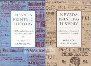NEVADA PRINTING HISTORY, A BIBLIOGRAPHY OF IMPRINTS & PUBLICATIONS, 1858-1880 / ... OF IMPRINTS...