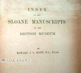 INDEX TO THE SLOANE MANUSCRIPTS IN THE BRITISH MUSEUM.