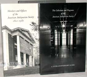 THE COLLECTIONS AND PROGRAMS OF THE AMERICAN ANTIQUARIAN SOCIETY: A 175TH ANNIVERSARY GUIDE.