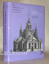 MARK J. MILLARD ARCHITECTURAL COLLECTION, NORTHERN EUROPEAN, VOL. III