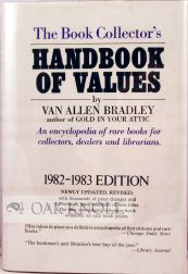 BOOK COLLECTOR'S HANDBOOK OF VALUES. 4TH EDITION. Van Allen Bradley.