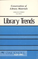 CONSERVATION OF LIBRARY MATERIALS. Gerald Lundeen