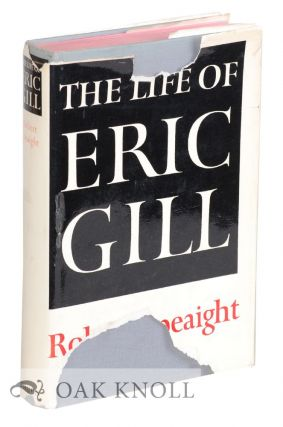 THE LIFE OF ERIC GILL. Robert Speaight