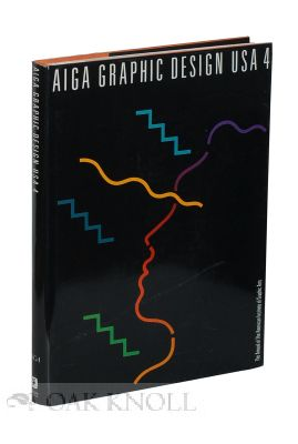 AIGA GRAPHIC DESIGN USA: 4, THE ANNUAL OF THE AMERICAN INSTITUTE OF GRAPHIC ARTS. David R. Brown.
