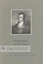 ROBERT BURNS, THE POET'S PROGRESS. Nicolas Barker