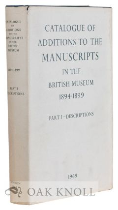 CATALOGUE OF ADDITIONS TO THE MANUSCRIPTS IN THE BRITISH MUSEUM