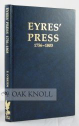 EYRES' PRESS WARRINGTON (1756-1803), AN EMBRYO UNIVERSITY PRESS