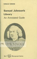 SAMUEL JOHNSON'S LIBRARY, AN ANNOTATED GUIDE.