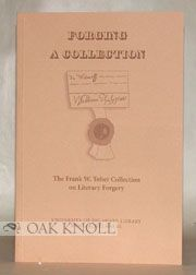 FORGING A COLLECTION, THE FRANK W. TOBER COLLECTION. Timothy Murray.
