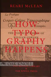 HOW TYPOGRAPHY HAPPENS. Ruari McLean