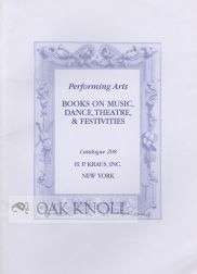 PERFORMING ARTS, BOOKS ON MUSIC, DANCE, THEATRE, & FESTIVITIES. 208