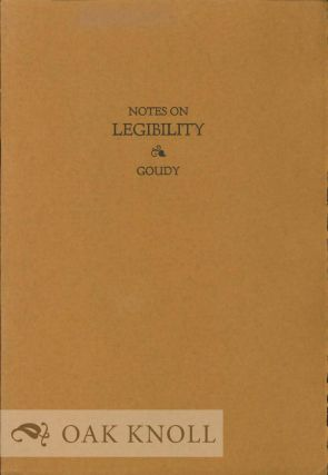 NOTES ON LEGIBILITY. Frederic W. Goudy