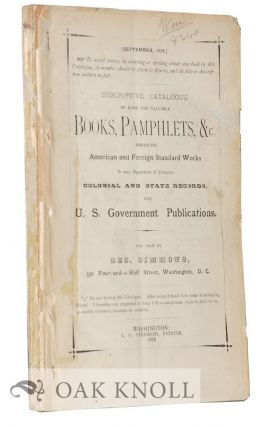DESCRIPTIVE CATALOGUE OF RARE AND VALUABLE BOOKS, PAMPHLETS, &C.