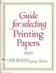 GUIDE FOR SELECTING PRINTING PAPERS