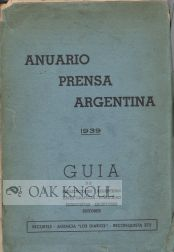 ANUARIO PRENSA ARGENTINA (ARGENTINA PRESS YEARBOOK