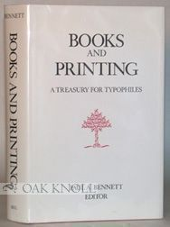 BOOKS AND PRINTING;. Paul A. Bennett.