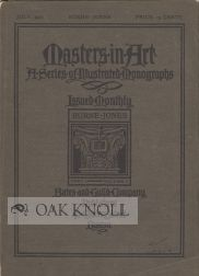 MASTERS IN ART, A SERIES OF ILLUSTRATED MONOGRAPHS. PART 19. BURNE-JONES