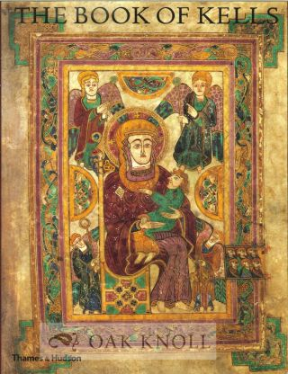 THE BOOK OF KELLS. Bernard Meehan.