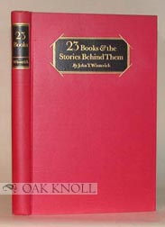23 BOOKS & THE STORIES BEHIND THEM. John T. Winterich