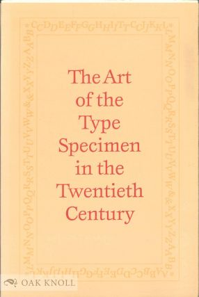 THE ART OF THE TYPE SPECIMEN IN THE TWENTIETH CENTURY.