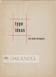 TYPE IDEAS FOR BOOK DESIGNERS.