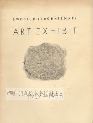 SWEDISH TERCENTENARY ART EXHIBIT 1937-1938