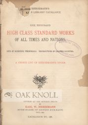 ONE THOUSAND HIGH CLASS STANDARD WORKS OF ALL TIMES AND NATIONS. Karl W. Hiersemann