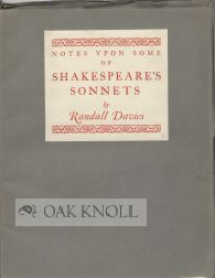 NOTES UPON SOME OF SHAKESPEARE'S SONNETS. Randall Davies.
