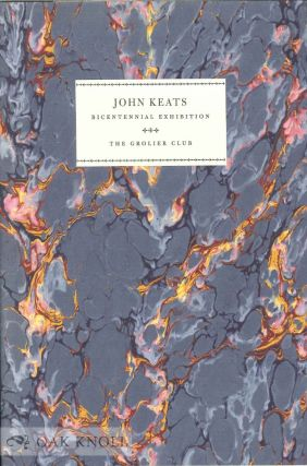 JOHN KEATS BICENTENNIAL EXHIBITION. James Weil