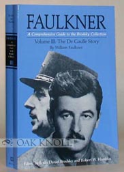 FAULKNER: A COMPREHENSIVE GUIDE TO THE BRODSKY COLLECTION. Louis Daniel Brodsky, Robert W. Hamblin